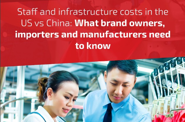 Staff and infrastructure costs in the US vs China What brand owners importers and manufacturers need to know
